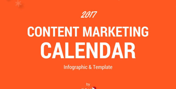 2017 Content Marketing Calendar (Infographic   Template) | Four Dots With Content Marketing Calendar Template