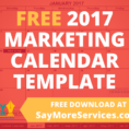 2017 Marketing Calendar Template In Excel   Free Download • Say More With Marketing Campaign Calendar Template Excel