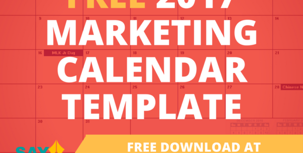 2017 Marketing Calendar Template In Excel   Free Download • Say More Within Marketing Calendar Template Free Marketing Calendar Template Free Example of Spreadsheet