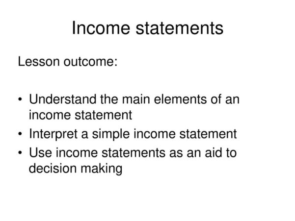 Income Statements Lesson Outcome:   Ppt Download Inside Simple Income Statement