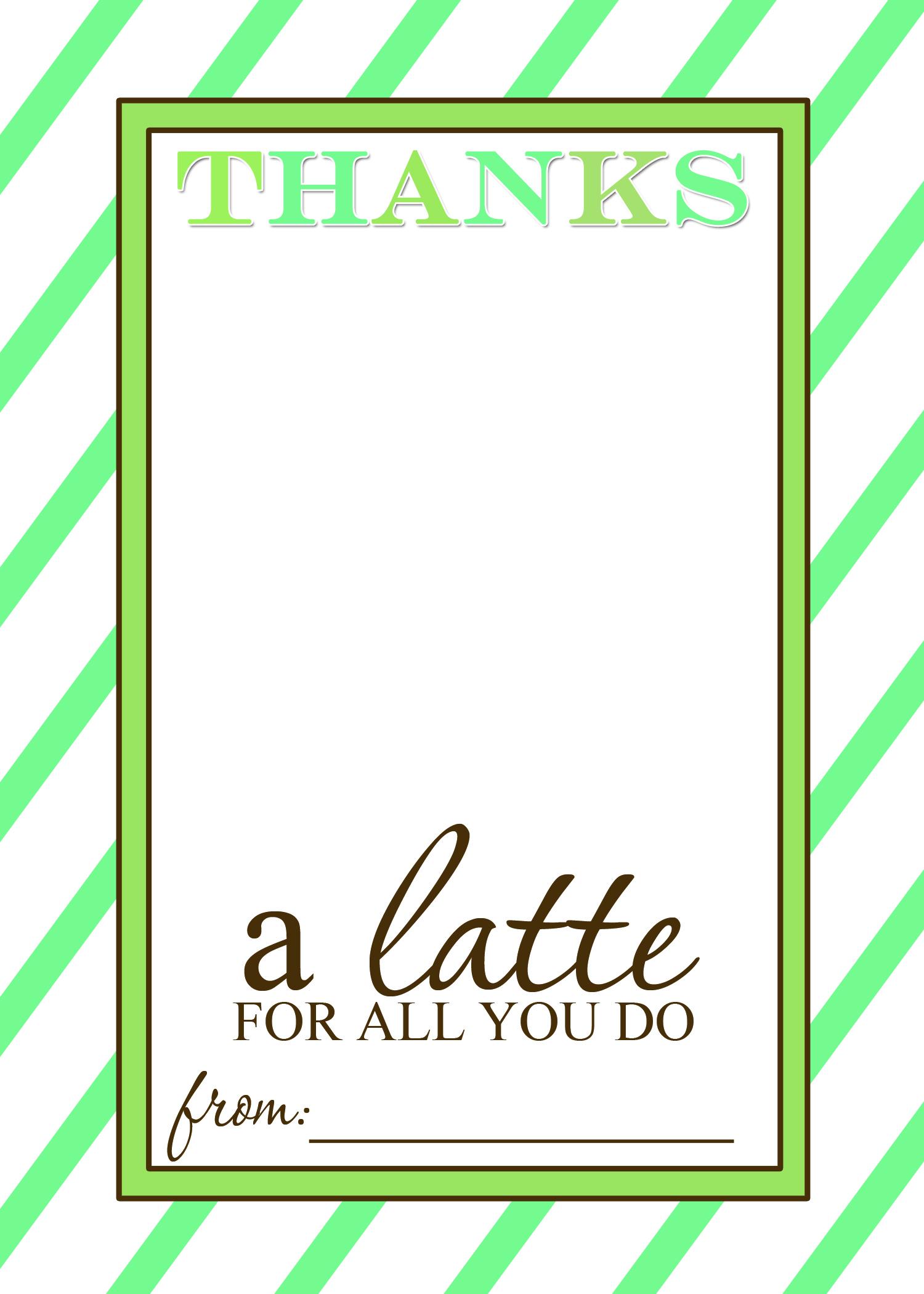 Teacher Appreciation Gift Idea   Thanks A Latte Free Printable Card For Teacher Printable Templates