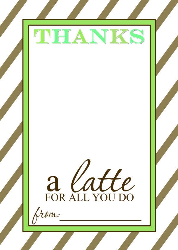 Teacher Appreciation Gift Idea   Thanks A Latte Free Printable Card To Teacher Printable Templates