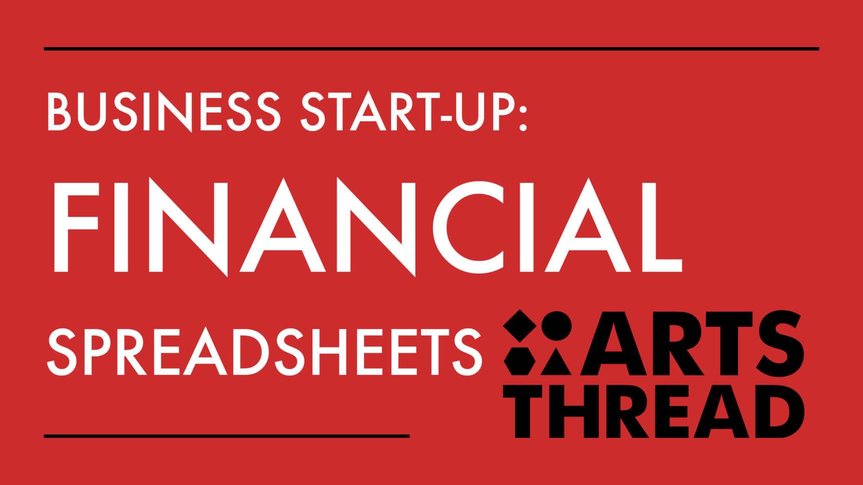 Arts Thread Business Start Up: Financial Spreadsheets Throughout Spreadsheets For Business