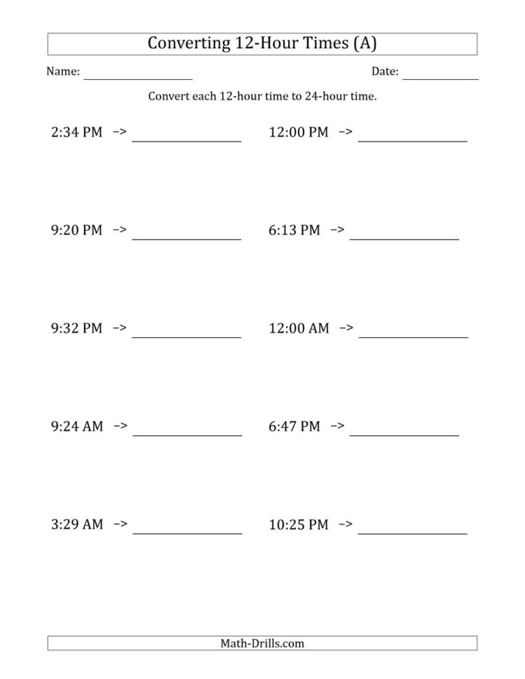 Converting From 12 Hour To 24 Hour Times (A) And Time Clock Conversion Sheet