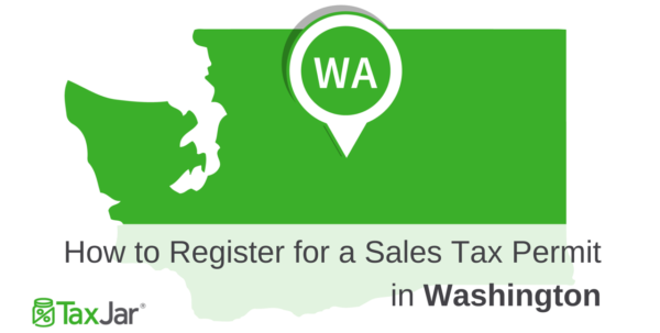 How To Register For A Sales Tax Permit In Washington State In Olympia Business License