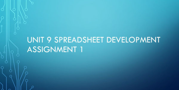 Unit 9 Spreadsheet Development Assignment 1 – Ppt Video Online Download intended for Spreadsheet Development