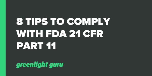21 Cfr Part 11 Compliance For Excel Spreadsheets Intended For 8 Tips To Comply With Fda 21 Cfr Part 11