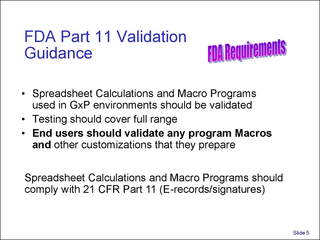 21 Cfr Part 11 Compliance For Excel Spreadsheets With Regard To Validation And Use Of Exce Spreadsheets In Regulated Environments