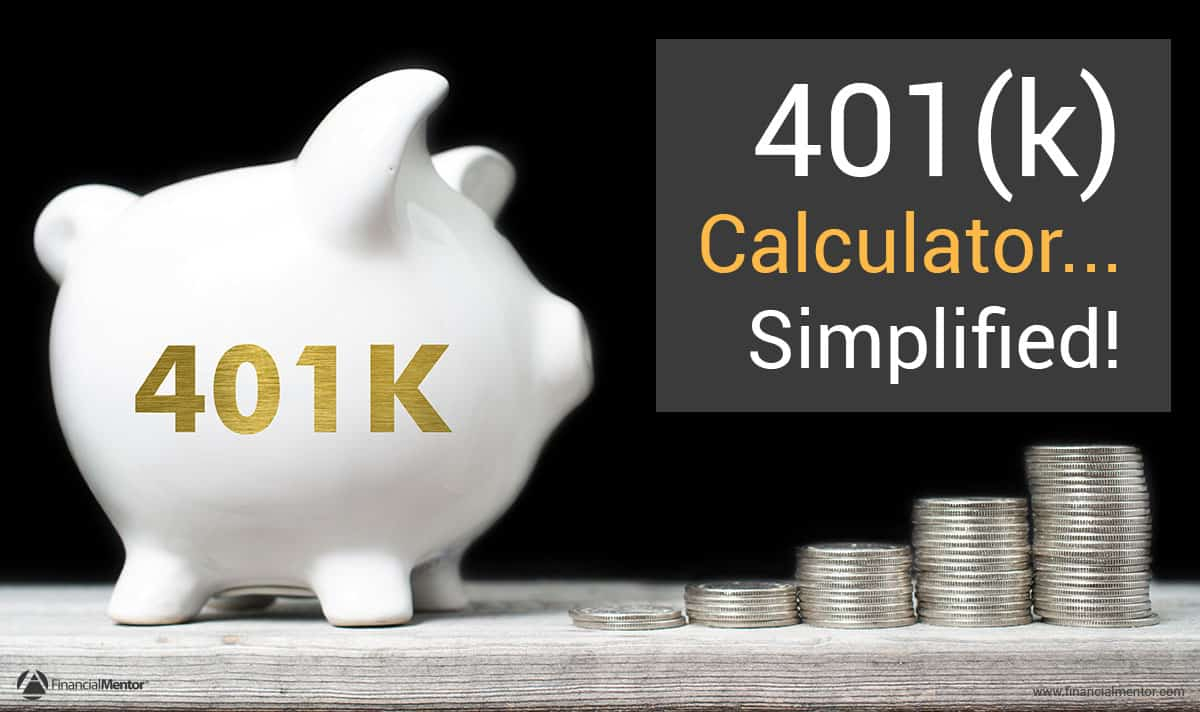 401K Projection Spreadsheet With 401K Calculator  Simplified