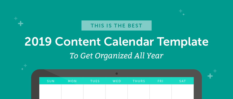 Activity 15 Best Buy Spreadsheet Regarding The Best 2019 Content Calendar Template: Get Organized All Year