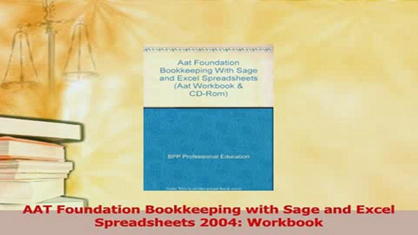 Bpp Aat Spreadsheets Regarding Download Aat Foundation Bookkeeping With Sage And Excel Spreadsheets