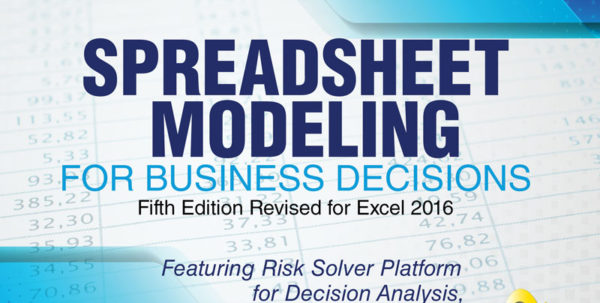 Business Analytics The Art Of Modeling With Spreadsheets In Spreadsheet Modeling For Business Decisions  Higher Education