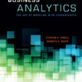 Business Analytics The Art Of Modeling With Spreadsheets Inside Business Analytics :: About The Book Business Analytics The Art Of Modeling With Spreadsheets Printable Spreadshee Printable Spreadshee business analytics the art of modeling with spreadsheets 4th edition pdf