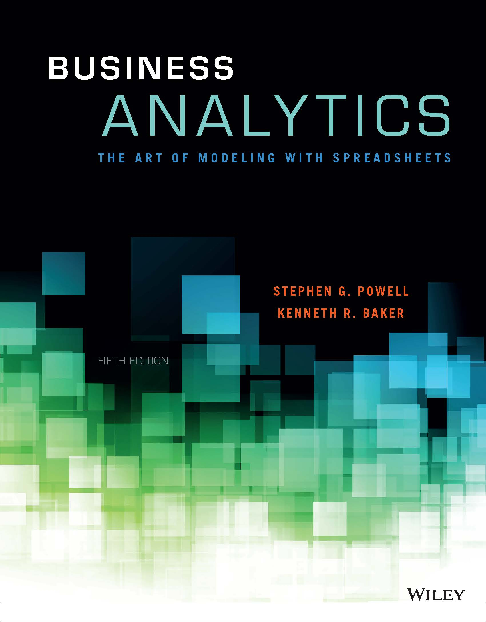 Business Analytics The Art Of Modeling With Spreadsheets Pdf With Regard To Business Analytics :: About The Book