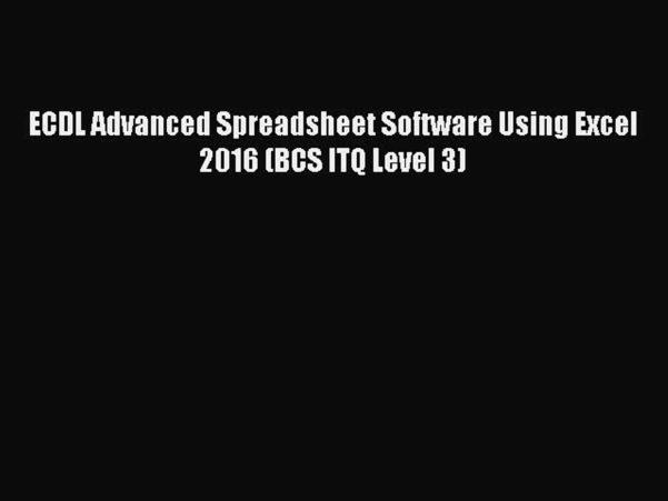 Ecdl Spreadsheet Regarding Download Ecdl Advanced Spreadsheet Software Using Excel 2016 Bcs Itq Level  3 Pdf Online
