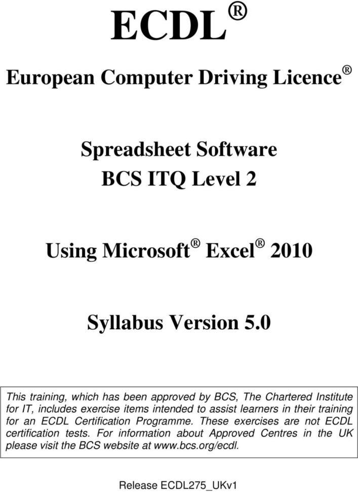 Ecdl Spreadsheet Test Regarding Ecdl. European Computer Driving Licence. Spreadsheet Software Bcs