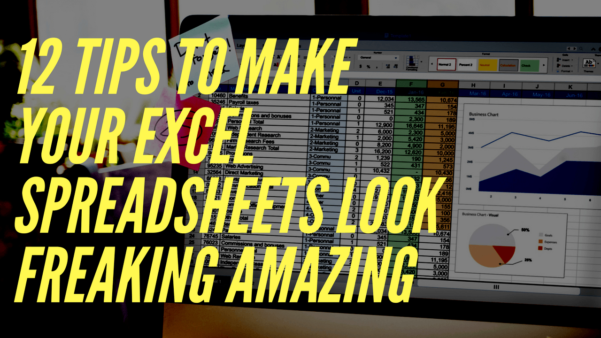 Excel Spreadsheet Designer Inside How To Make Your Excel Spreadsheets Look Professional In Just 12 Steps