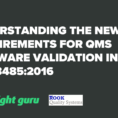 Excel Spreadsheet Validation Fda Inside Understanding The New Requirements For Qms Software Validation In