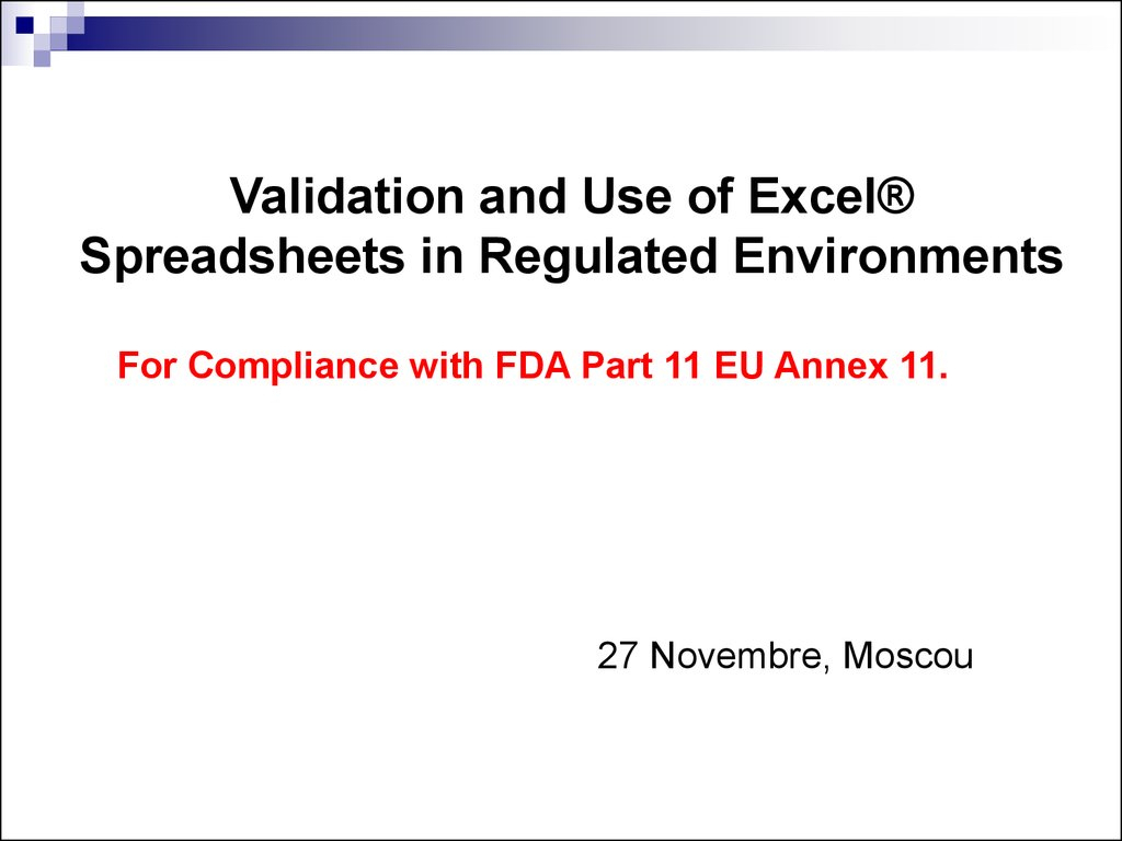 Excel Spreadsheet Validation Fda Throughout Validation And Use Of Exce Spreadsheets In Regulated Environments