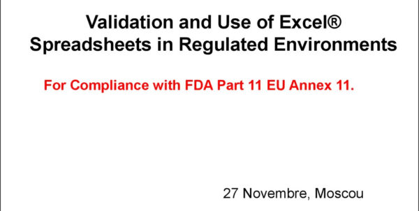 Excel Spreadsheet Validation For Fda 21 Cfr Part 11 Regarding Validation And Use Of Exce Spreadsheets In Regulated Environments