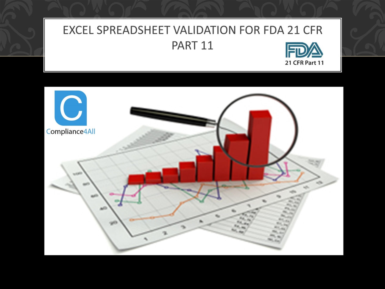 Excel Spreadsheet Validation Intended For Excel Spreadsheet Validation For Fda 21 Cfr Part.pptx Powerpoint