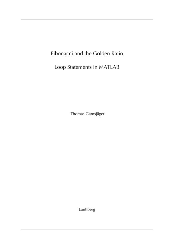 Fibonacci Calculator Spreadsheet With Pdf Fibonacci And The Golden Ratio  Loop Statements In Matlab