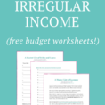 Freelance Budget Spreadsheet Intended For Budget Worksheet] How To Budget With Irregular Income To Avoid Going