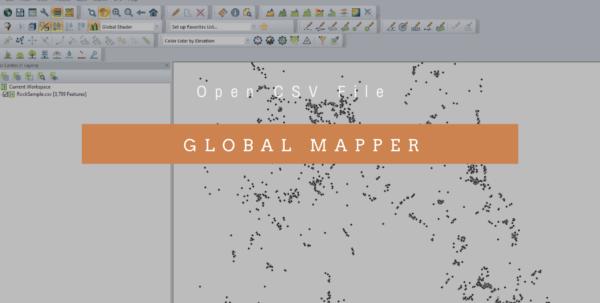 Google Spreadsheet Mapper In Global Mapper Tutorial  How To Open Csv File On Global Mapper 18.0