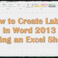 How To Make Mailing Labels From Excel Spreadsheet With Regard To How To Create Labels In Word 11 Using An Excel Sheet – Youtube
