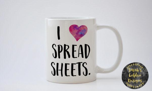 I Love Spreadsheets Mug Australia Intended For I Love Spreadsheets Mug – I Love Spreadsheets Mug  33 Related Files