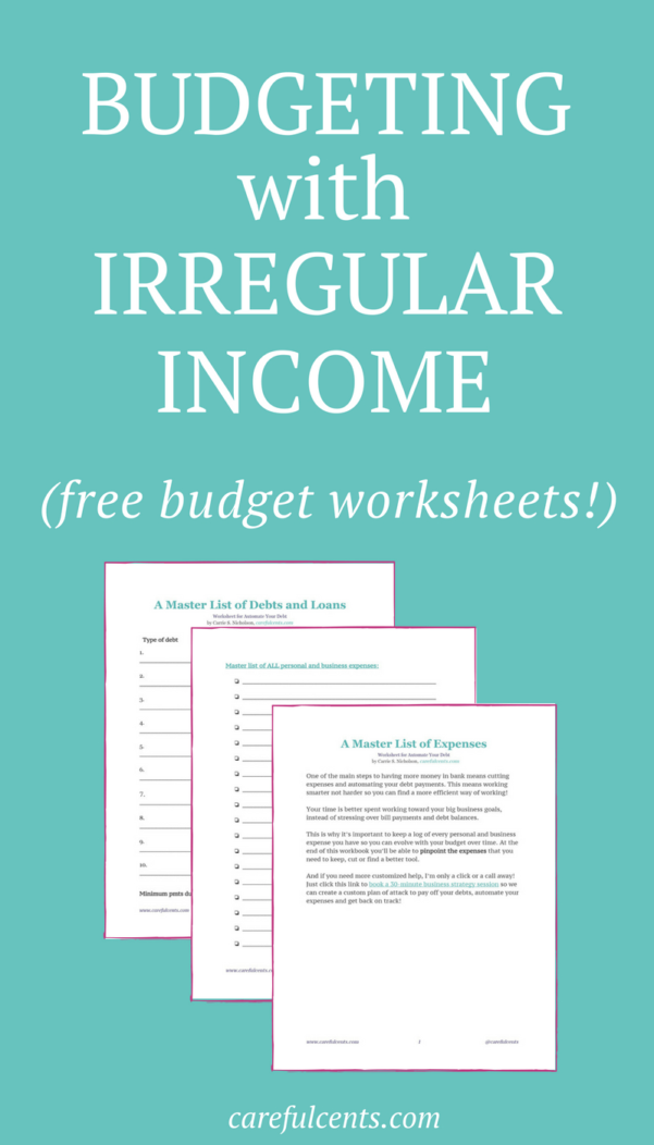 Irregular Income Budget Spreadsheet Pertaining To Budget Worksheet] How To Budget With Irregular Income To Avoid Going