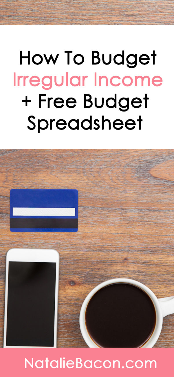 Irregular Income Budget Spreadsheet Pertaining To How To Budget With Irregular Income  Natalie Bacon