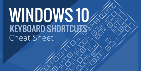 Is There A Spreadsheet On Windows 10 With Windows 10 Keyboard Shortcut Cheat Sheet  Braintek