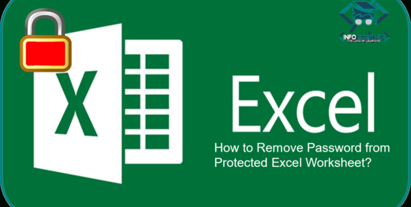 Lost Password Excel Spreadsheet Within How To Remove Password From Protected Excel Sheet? – Infobrother