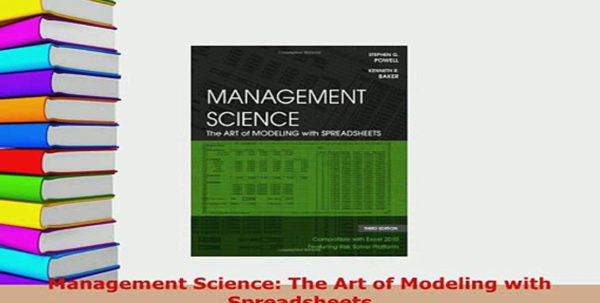 Management Science The Art Of Modeling With Spreadsheets In Download Management Science The Art Of Modeling With Spreadsheets