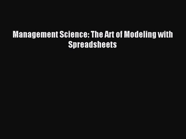 Management Science The Art Of Modeling With Spreadsheets Pdf Inside Download Management Science: The Art Of Modeling With Spreadsheets
