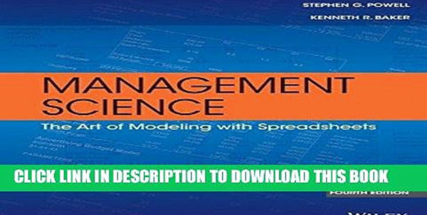 Management Science The Art Of Modeling With Spreadsheets Pdf Regarding Read Pdf] Epub Management Science: The Art Of Modeling With
