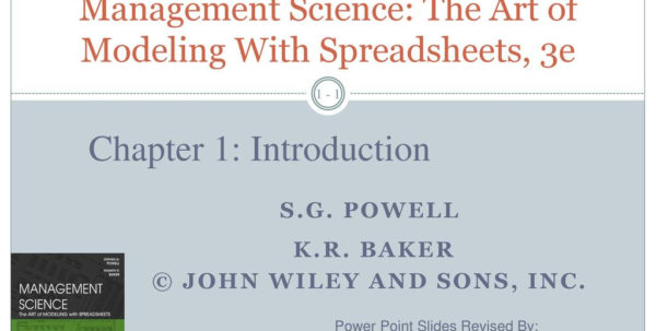 Management Science The Art Of Modeling With Spreadsheets Regarding Management Science: The Art Of Modeling With Spreadsheets, 3E  Ppt