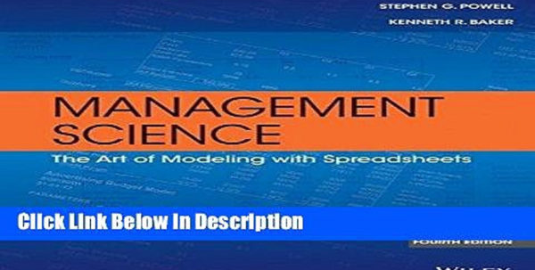 Management Science The Art Of Modeling With Spreadsheets Throughout Pdf] Management Science: The Art Of Modeling With Spreadsheets [Read