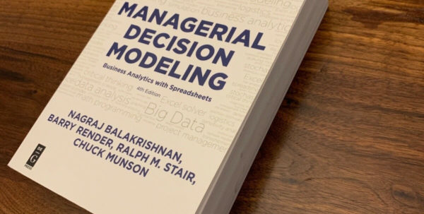 Managerial Decision Modeling With Spreadsheets 2Nd Edition Inside Managerial Decision Modeling : Business Analytics With Spreadsheets
