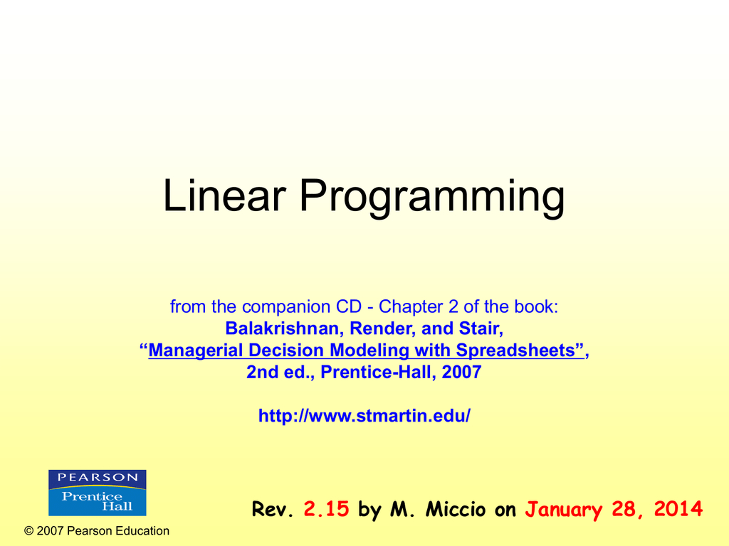 Managerial Decision Modeling With Spreadsheets 2Nd Edition With Chapter 2 Linear Programming Models: Graphical And Computer