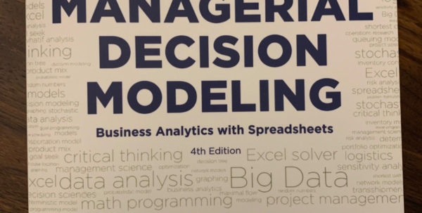 Managerial Decision Modeling With Spreadsheets 2Nd Edition With Managerial Decision Modeling : Business Analytics With Spreadsheets