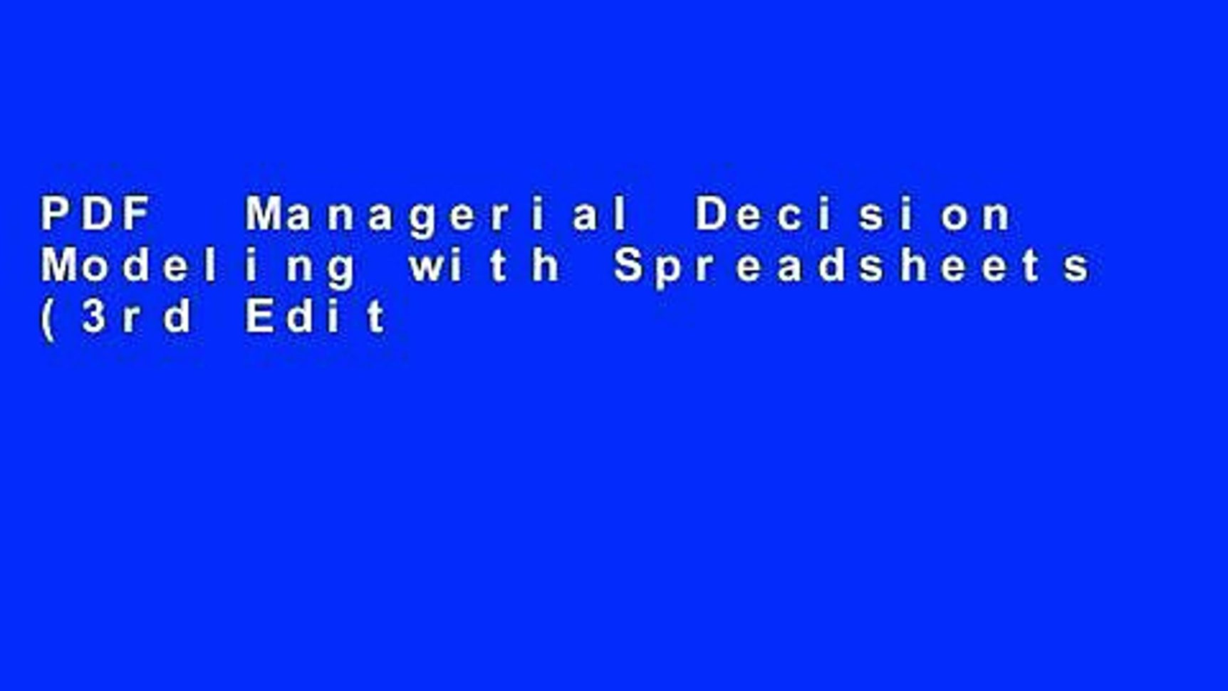 Managerial Decision Modeling With Spreadsheets 3Rd Edition Inside Pdf Managerial Decision Modeling With Spreadsheets 3Rd Edition