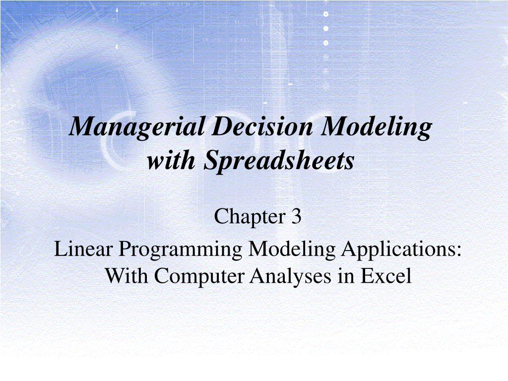 Managerial Decision Modeling With Spreadsheets Regarding Ppt  Managerial Decision Modeling With Spreadsheets Powerpoint