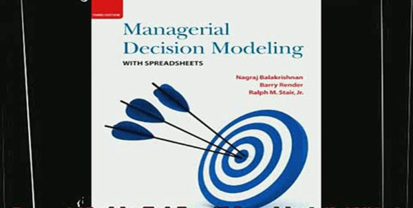 Managerial Decision Modeling With Spreadsheets Third Edition With Regard To Different Managerial Decision Modeling With Spreadsheets 3Rd Edition