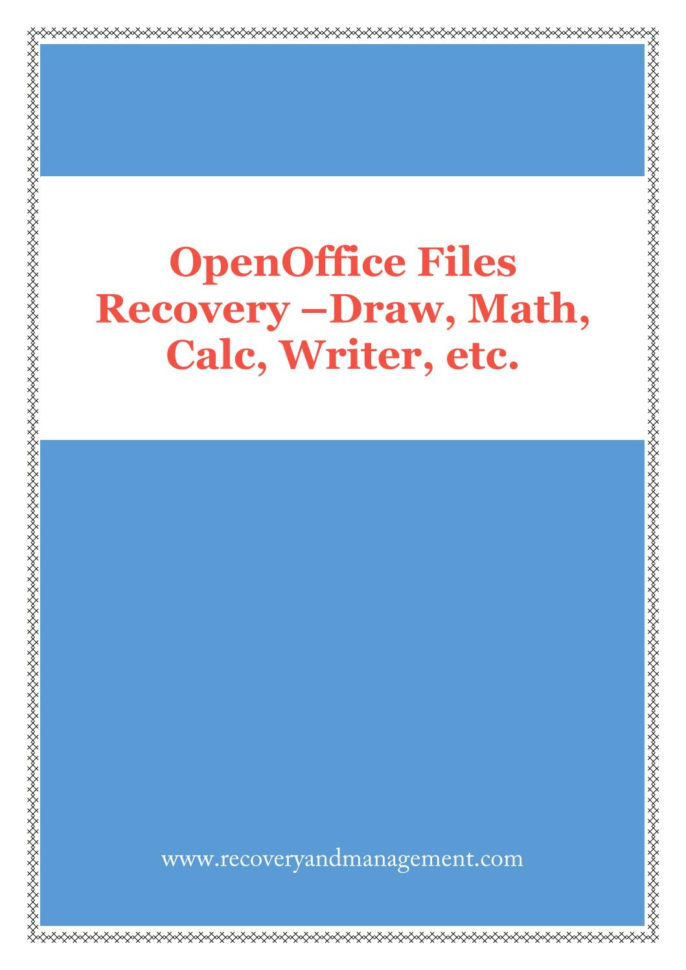 Openoffice Spreadsheet Recovery Within Openoffice Recovery Software: Math, Calc, Impress, Draw, Writer