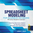 Optimization Modeling With Spreadsheets 3Rd Edition Pdf With Spreadsheet Modeling For Business Decisions  Higher Education