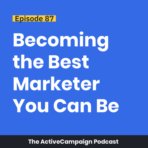 Pm Podcast Episode Spreadsheet For Episode 87: Becoming The Best Marketer You Can Be  Activecampaign