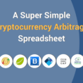Pricing Spreadsheet With A Super Simple Cryptocurrency Arbitrage Spreadsheet For Finding