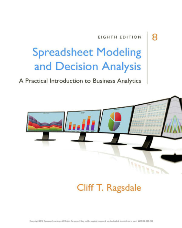 Ragsdale Spreadsheet Modeling For Pdf] Spreadsheet Modeling  Decision Analysis 8Th Edition By Cliff